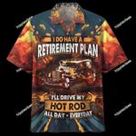 Hot Rod Retirement Plan Hawaii Shirt
