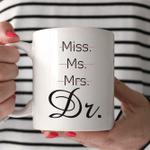 PhD Coffee Mug Gift for Her