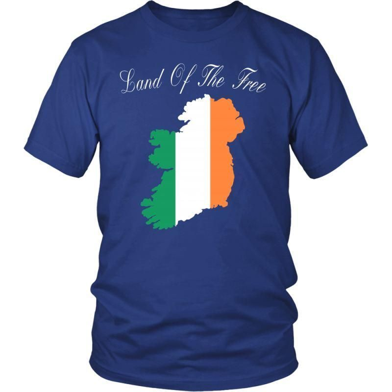Ireland - Land Of The Free A9 T-Shirts