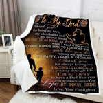 Personalized From Firefighter To Dad No One Is As Real As You Dad And Little Firefighter On The Street Sherpa Fleece Blanket Great Customized Blanket Gifts For Birthday Christmas Thanksgiving