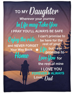 Personalized To My Daughter From Dad Never Forget Your Way Back Home Fleece/Sherpa Blanket Great Customized Gifts For Family Birthday Christmas Thanksgiving Anniversary