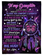 Personalized Family To My Daughter I Am So Proud Of You, You Will Always Be My Baby Girl Sherpa Fleece Blanket