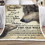 Personalized Wolf To My Daughter Never Forget That I Love You Never Give Up Forever Love You Daughter Fleece Blanket Great Customized Blanket Gifts For Birthday Christmas Thanksgiving