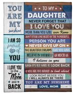 Personalized Custom Name Mom To My Daughter I Am So Proud Of You, I Love You To The Moon And Back Fleece, Sherpa Blanket Great Gifts For Birthday Christmas Thanksgiving Anniversary