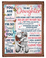 Personalized Our Home Ain't No Castle Dad To Daughter Fleece Sherpa Blanket Great Customized Blanket Gift For Birthday Christmas Thanksgiving Anniversary