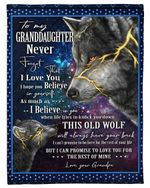 Personalized Wolf To My Granddaughter From Grandpa Fleece Blanket Never Forget That I Love You Great Customized Blanket Gifts For Birthday Christmas Thanksgiving