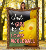 I Am Just A Girl Who Loves Pickleball Sherpa Fleece Blanket  Great Customized Blanket Gifts For Birthday Christmas Thanksgiving