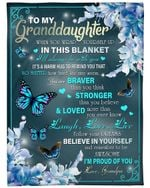 Personalized Family To My Granddaughter I'll Always Be With You, I'm Proud Of You Sherpa Fleece Blanket