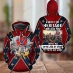 Southern Sorry If My Heritage Offends You 3D All Over Print Hoodie, Zip-up Hoodie