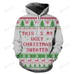 My Ugly Christmas 3D All Over Print Hoodie, Zip-up Hoodie