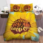 Sunflower Whatever You Are Bed Sheets Spread Comforter Duvet Cover Bedding Sets