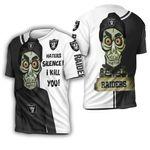 Oakland Raiders Haters I Kill You 3D