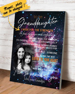 To My Granddaughter I Wish You The Strength To Face Challenges With Confidence Love Your Grandpa personalize customized name and photo Poster Canvas