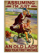 Assuming I'm Just An Old Lady Was Your First Mistake Grandma Grandkid Poster Gift For Grandpa Grandma Anniversary Poster