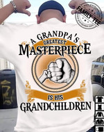 A grandpa's greatest masterpiece is his grandchildren t shirt gift for grandchildren Tshirt