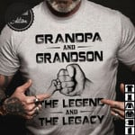 Grandpa and grandson the legend and the legacy fathers day shirt gift for grandpa Tshirt