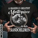 A Grandpa's Greatest Masterpiece Is His Grandchildren T-Shirt Gift From Grandpa To Grandchildren Tshirt