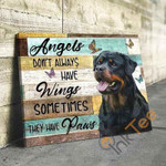 Rottweiler Angels Dont Always Have Wings Sometimes They Have Paws Animal Poster poster canvas