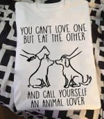 Pig dog you can't love one but eat the other and call yourself an animal lover shirt Tshirt Hoodie Sweater