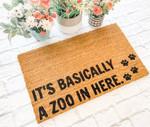 Its Basically A Zoo In Here Animal Doormat Doormat