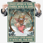 Once upon a time there was a girl love animals poster canvas poster canvas
