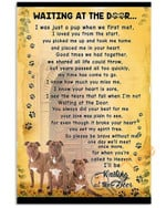 Pit Bulls Are Wait At The Door I'll Be Waiting At The Door Dog Animal Poster poster canvas