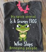 My spirit animal is a grumpy frog who slaps annoying people tshirt Tshirt Hoodie Sweater
