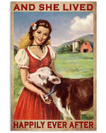 And She Lived Happily Ever After Lady Famer Poster Gift For Animal Breeders Famers Girlfriend Lovers Poster