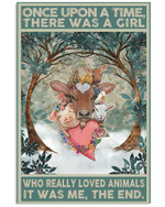 Once Upon A Time There Was A Girl Loved Animals With Hippie Cattles Heart In Winter Forest Poster Gift For Farm Animals Lovers Poster