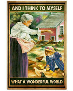 And I Think To Myself What A Wonderful World Animal Breeders Grandma Grandson Poster Gift For Hippie Girl Poster