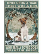 Once Upon A Time There Was A Girl Who Really Loved Jack Russell Poster Canvas Gift For Animal Lovers Poster