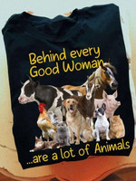 Behind every woman are a lot of animals novelty t shirt gift for animals lovers farm girls Tshirt