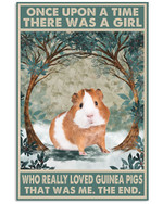 Once Upon A Time There Was A Girl Who Really Loved Guinea Pigs Poster Canvas Gift For Animal Lovers Poster