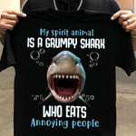 My spirit animals is a grumpy shark who eats annoying people funny t shirt sarcastic gift for women Tshirt