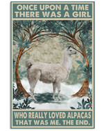 Once Upon A Time There Was A Girl Who Really Loved Alpacas Poster Canvas Gift For Animal Lovers Poster