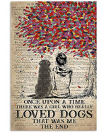 Once Upon A Time There Was A Girl Who Really Loved Great Pyrenees That Was Me Poster Canvas Gift For Animal Lovers Poster