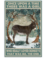 Once Upon A Time There Was A Girl Who Really Loved Donkeys Poster Canvas Gift For Animal Lovers Poster