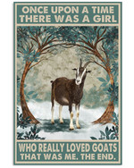 Once Upon A Time There Was A Girl Who Really Loved Goats Poster Canvas Gift For Animal Lovers Poster