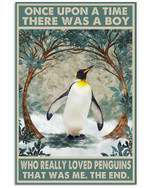 Once Upon A Time There Was A Boy Who Really Loved Penguins Poster Canvas Gift For Animal Lovers Poster