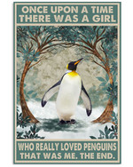 Once Upon A Time There Was A Girl Who Really Loved Penguins Poster Canvas Gift For Animal Lovers Poster