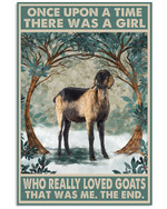 Once Upon A Time There Was A Girl Who Really Loved Nubian Goats Poster Canvas Gift For Animal Lovers Poster