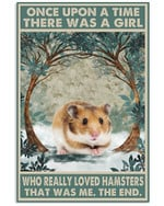 Once Upon A Time There Was A Girl Who Really Loved Hamster Poster Canvas Gift For Animal Lovers Poster
