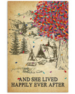Camping And She Lived Happily Ever After Poster Canvas Gift For Animal Lovers Poster