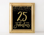 25 And Fabulous Sign 25th Birthday Sign 25th Birthday 25th Birthday