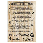 I'll Be Waiting At The Door Dog Poem birthday gift home decor