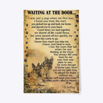 Dog friend Waiting at the door one day we'll meet more once pet lover birthday gift home decor