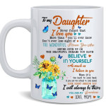 To my daughter love believe sunshine give up wonderful person birthday gift mug