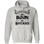Legends are born in november historic amazing special people birthday gift hoodie