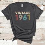 Vintage 1961 birthday gift shirt Tshirt Hoodie Sweater