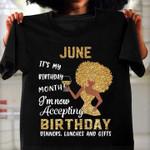 June it's my birthday month i'm now accepting birthday tshirt Tshirt Hoodie Sweater